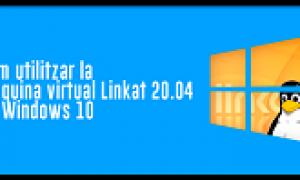 Màquina Virtual Linkat 20.04 en Windows 10