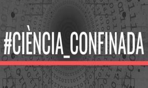 #Ciència Confinada - CESIRE